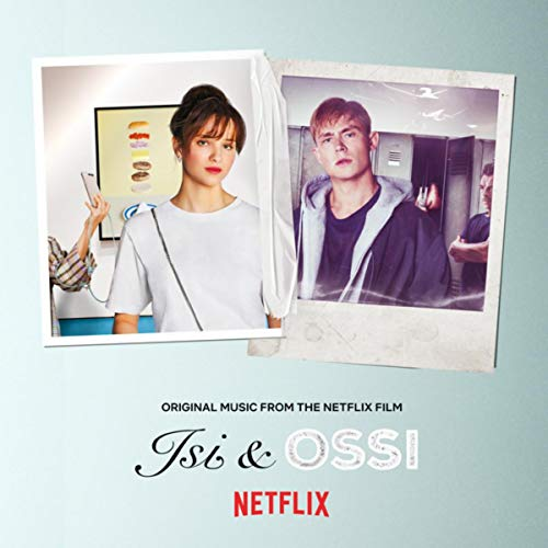 Isi & Ossi (Original Music from the Netflix Film)