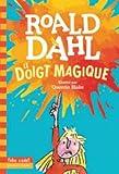 Le doigt magique - Gallimard Jeunesse - 16/06/2016
