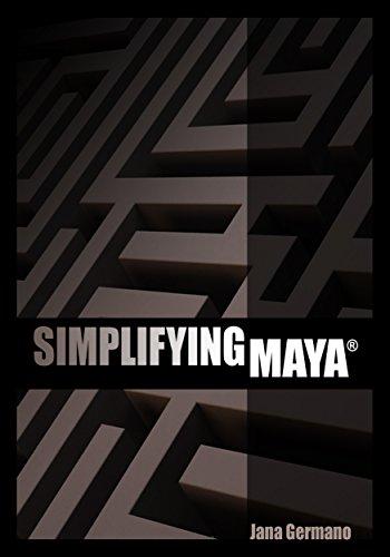 Simplifying Maya