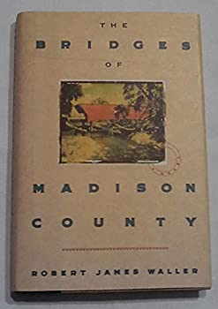 Hardcover The Bridges of Madison County by Robert James Waller (1992-05-03) Book