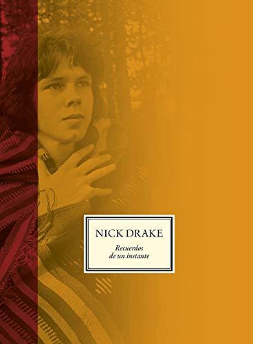 NICK DRAKE: Recuerdos de un instante (POP CULTURA POPULAR)