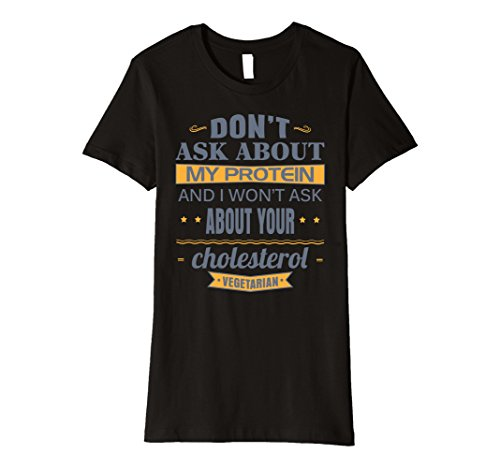 Womens Vegetarian Shirt Dont Ask About My Protein XL Black