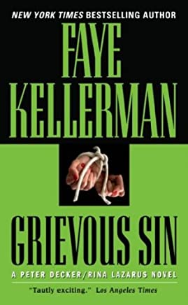 [(Grievous Sin)] [By (author) Faye Kellerman] published on (July, 2007)