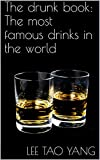The drunk book: The most famous drinks in the world (English Edition)