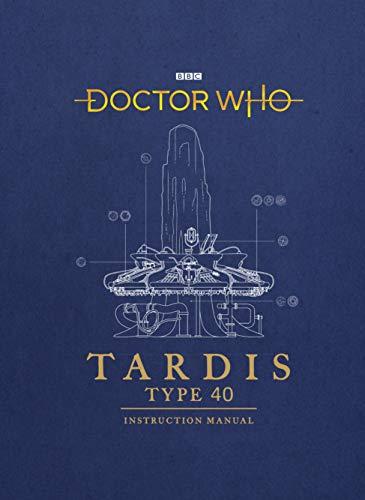 Doctor Who: TARDIS Type 40 Instruction Manual [Lingua Inglese]