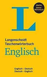 Langenscheidt Taschenwörterbuch Englisch - Buch mit Online-Anbindung: Englisch-Deutsch/Deutsch-Englisch: Langenscheidts Taschenworterbuch Englisch Eng/Deu/Deu/Eng Langenscheidt Taschenwörterbücher