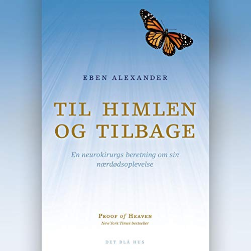 Til himlen og tilbage     En neurokirurgs beretning om sin nærdødsoplevelse              By:                                                                                                                                 Eben Alexander                               Narrated by:                                                                                                                                 Mikkel Hansen                      Length: 6 hrs and 9 mins     Not rated yet     Overall 0.0