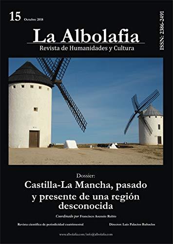 La Albolafia: Revista de Humanidades y Cultura. Número 15: Castilla-La Mancha, pasado...