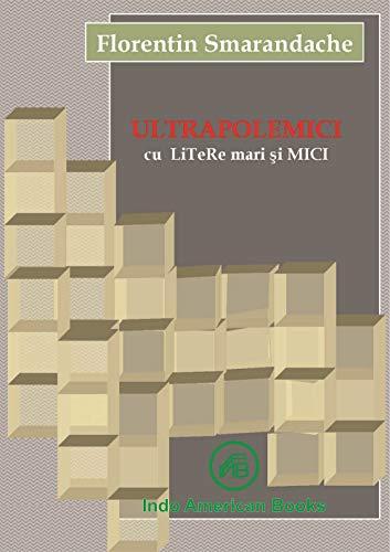 ULTRAPOLEMICI cu LiTeRe mari şi MICI (Romansh Edition)