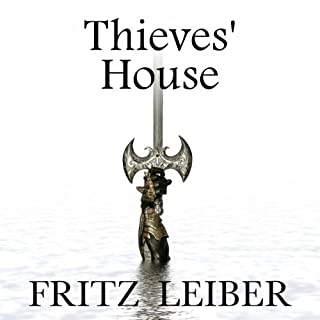Thieves' House: A Fafhrd and the Gray Mouser Adventure cover art