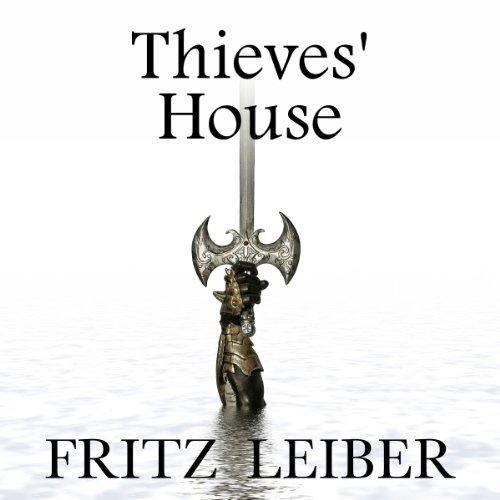 Thieves' House: A Fafhrd and the Gray Mouser Adventure Titelbild