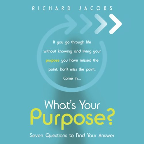 What's your Purpose? audiobook cover art