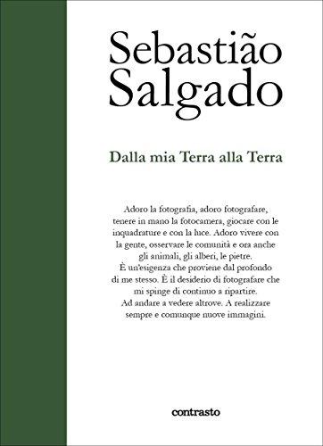 Dalla mia Terra alla Terra (Italian Edition)