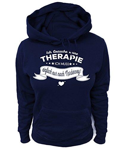 Artdiktat Damen Hoodie - Ich Brauche Keine Therapie - Ich muss einfach nur nach Norderney Größe L, Navy