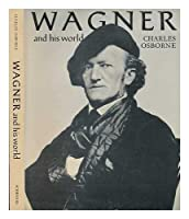 Wagner and his world 0684148927 Book Cover