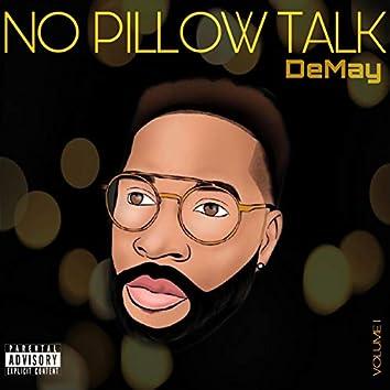 No Pillow Talk, Vol. 1