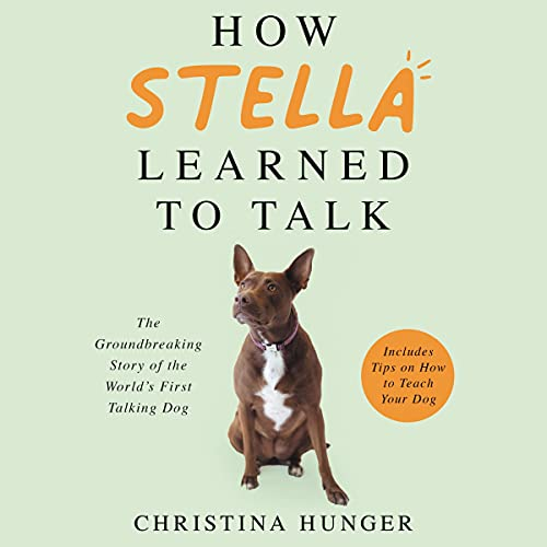How Stella Learned to Talk Audiobook By Christina Hunger cover art