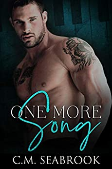 One More Song by [C.M. Seabrook]