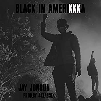 Black in Amerikkka