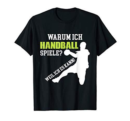 T-Shirt Handball spielen Handballer Handballspielen Spruch