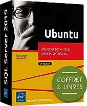 Ubuntu - Coffret de 2 livres - Utilisez et administrez votre système Linux (2e édition) de Nicolas Pons