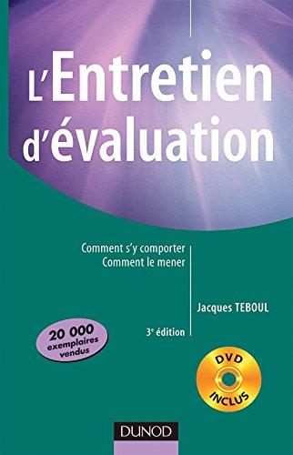L'entretien d'évaluation - 3ème édition - Comment s'y comporter, comment le mener avec DVD