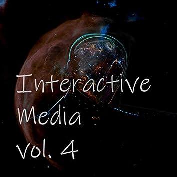 Interactive Media, Vol. 4