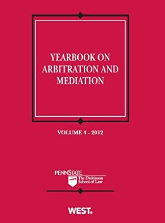 Yearbook on Arbitration and Mediation 2012: 4