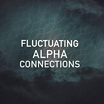 Fluctuating Alpha Connections