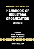 Handbook of Industrial Organization (Volume 3) (Handbook of Industrial Organization, Volume 3)