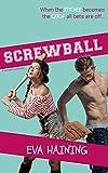 Screwball: A sports romantic comedy
