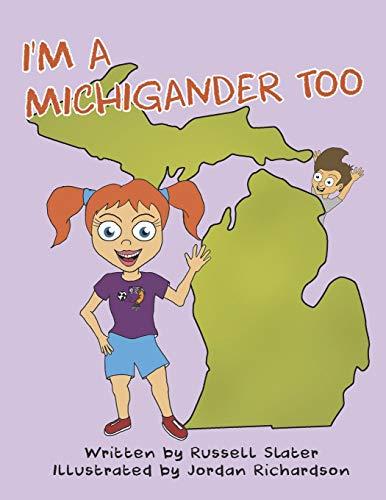 I'm a Michigander Too