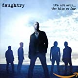 It's Not Over… The Hits So Far von Daughtry