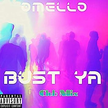Bust Ya (Club Mix)