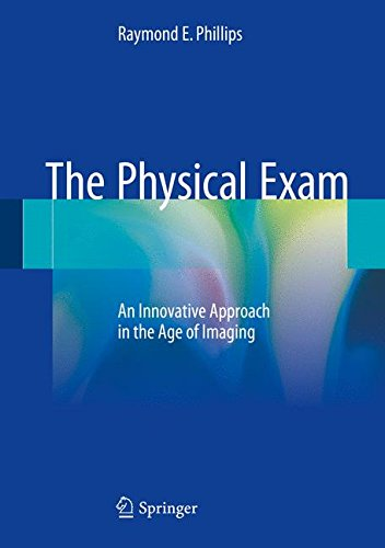 Price comparison product image The Physical Exam: An Innovative Approach in the Age of Imaging
