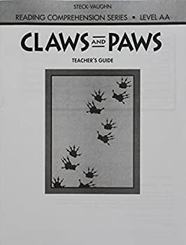 Steck-Vaughn Reading Comprehension Series  Teacher s Guide Claws and Paws Revised 1993