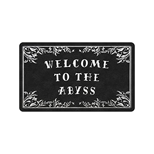 Gothic Door Mat, Halloween Doormat, Funny Doormat, Witchy Home Decor, Scary Rug, for Indoor Or Outdoor Use, Welcome to The Abyss 18x30