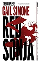 The Complete Gail Simone Red Sonja: Omnibus