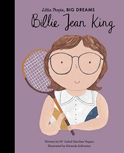 Billie Jean King (Little People, BIG DREAMS Book 39) (English Edition)