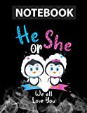 He Or She We All Love You Gender Reveal Party College Ruled Notebook 8.5x11 inch