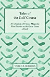 Various Golf Magazines Review and Comparison