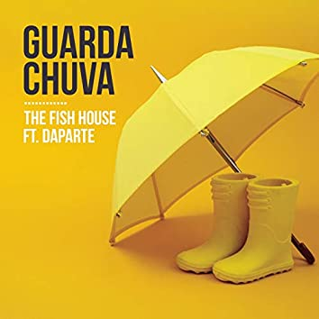 Guarda Chuva (The Fish House Remix)