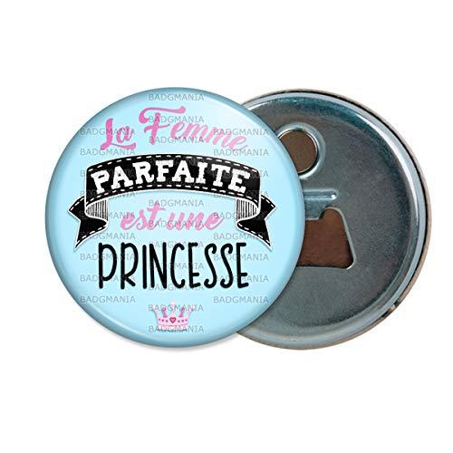 Décapsuleur Aimanté Magnet La Femme Parfaite est Une Princesse - Couronne Fond Ciel - Humour Femme Idée Cadeau Ouvre Bouteille Refrigerateur