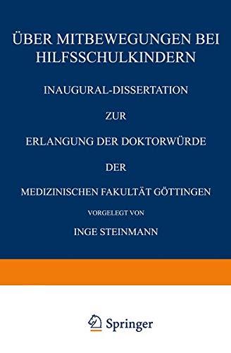 Über Mitbewegungen bei Hilfsschulkindern: Inaugural-Dissertation zur Erlangung der Doktorwürde der Medizinischen Fakultät Göttingen