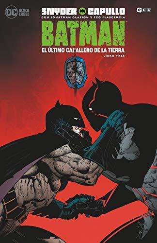 Batman: El Último Caballero De La Tierra - Vol. 3 De 3 (Batman: El último caballero de la Tierra - Libro uno (O.C.))