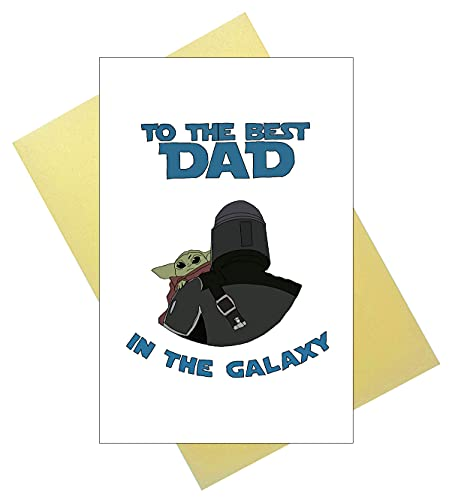 Funny Fathers Day Card for Dad, Best Dad in the Galaxy for Father, Baby Yoda Best Card for Fathers Day, Birthday Card for Dad, Baby Bounty Hunter Card, Card for Husband