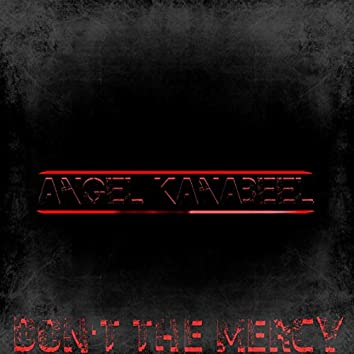 Don't the Mercy