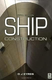 Best ship construction dj eyres Reviews