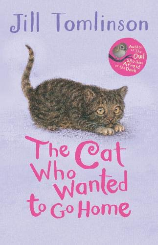 Tomlinson, J: Cat Who Wanted to Go Home (Jill Tomlinson's Favourite Animal Tales)