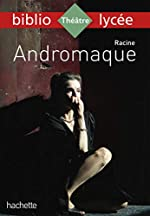 Bibliolycée - Andromaque Racine de Jean Racine